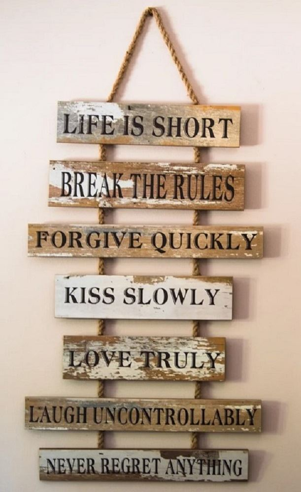 "Harvest Ridge Ranch - Interior - Hanging Decoration that says: ""Life is Short"" 